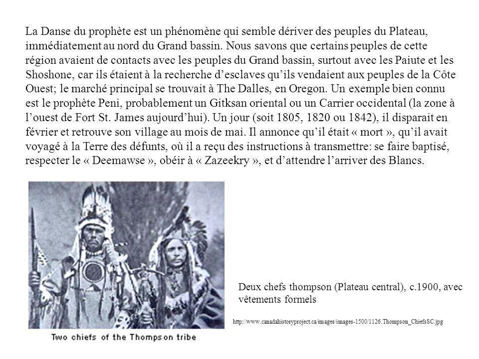 La Danse du prophète est un phénomène qui semble dériver des peuples du Plateau, immédiatement au nord du Grand bassin.