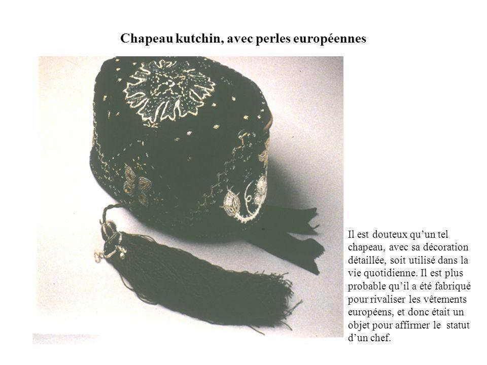 Chapeau kutchin, avec perles européennes Il est douteux quun tel chapeau, avec sa décoration détaillée, soit utilisé dans la vie quotidienne.