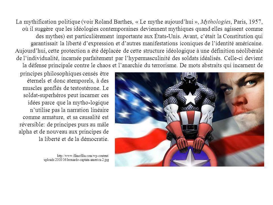 La mythification politique (voir Roland Barthes, « Le mythe aujourdhui », Mythologies, Paris, 1957, où il suggère que les idéologies contemporaines de