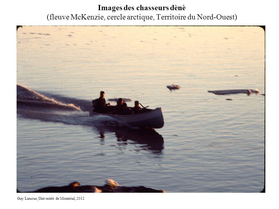 Images des chasseurs dènè (fleuve McKenzie, cercle arctique, Territoire du Nord-Ouest) Guy Lanoue, Université de Montréal, 2012