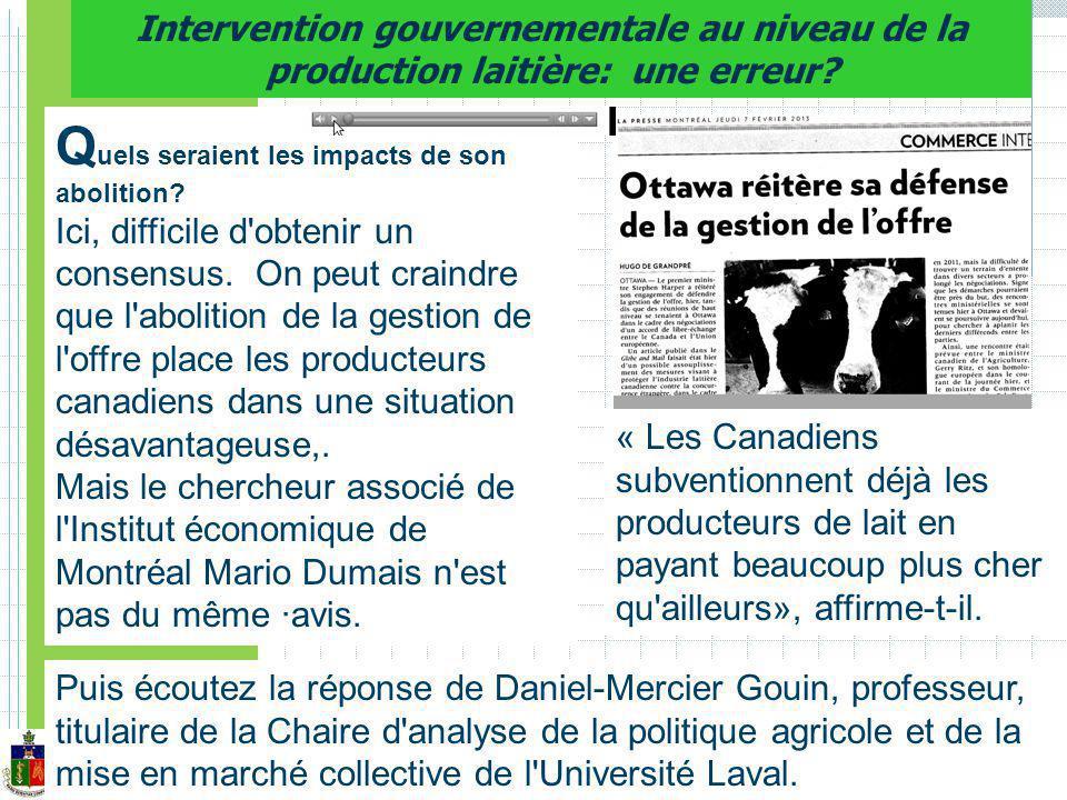Intervention gouvernementale au niveau de la production laitière: une erreur.
