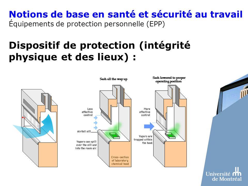 Dispositif de protection (intégrité physique et des lieux) : Notions de base en santé et sécurité au travail Équipements de protection personnelle (EP
