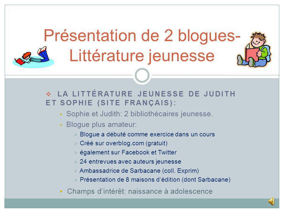 LA LITTÉRATURE JEUNESSE DE JUDITH ET SOPHIE (SITE FRANÇAIS): Sophie et Judith: 2 bibliothécaires jeunesse.