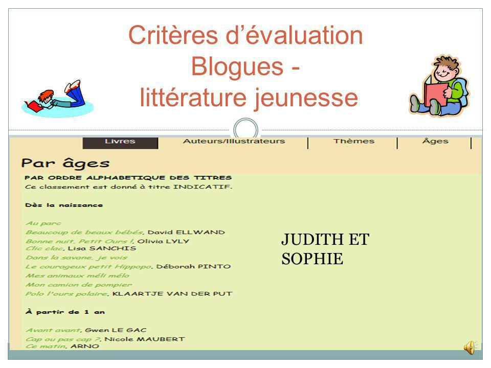 Critères dévaluation Blogues - littérature jeunesse SOPHIE LIT +/-