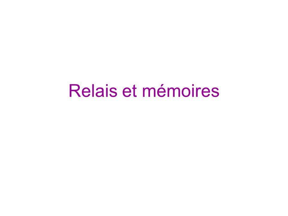 Relais et mémoires