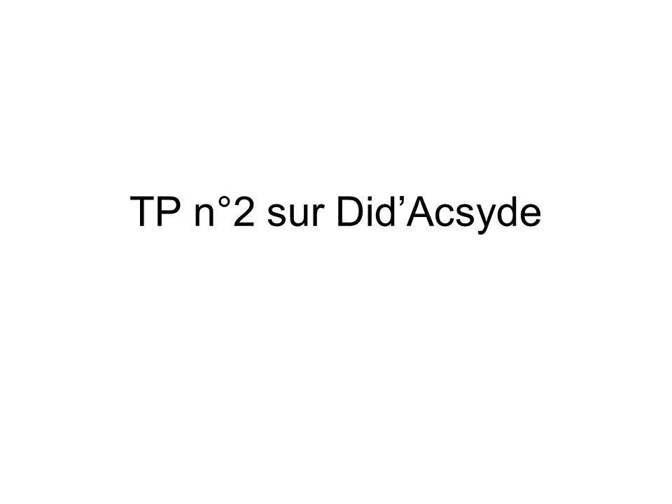 TP n°2 sur DidAcsyde