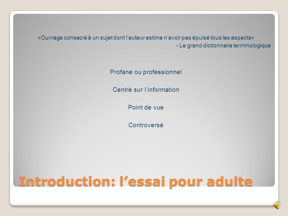 Plan de la présentation I. Introduction : lessai pour adultes II.