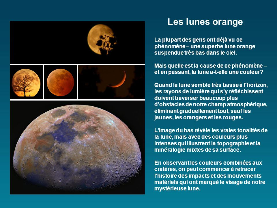 La plupart des gens ont déjà vu ce phénomène – une superbe lune orange suspendue très bas dans le ciel.
