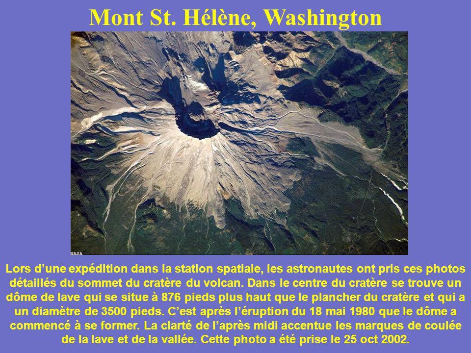 Mont St. Hélène, Washington Lors dune expédition dans la station spatiale, les astronautes ont pris ces photos détaillés du sommet du cratère du volca