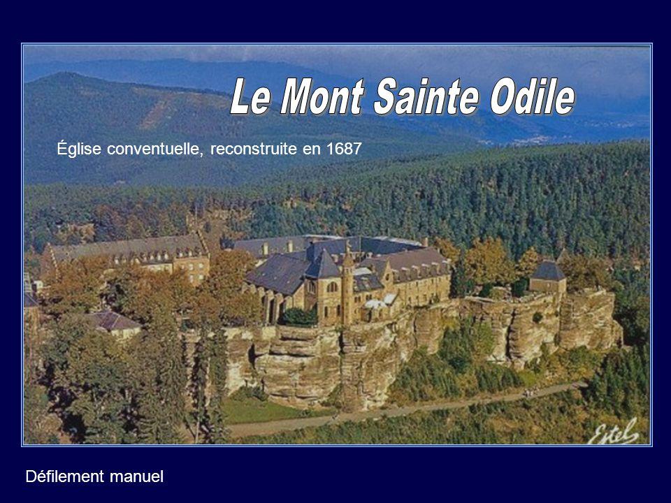 Le mont Ste Odile se trouve à 2290 km de Compostelle… Église conventuelle, reconstruite en 1687 Défilement manuel