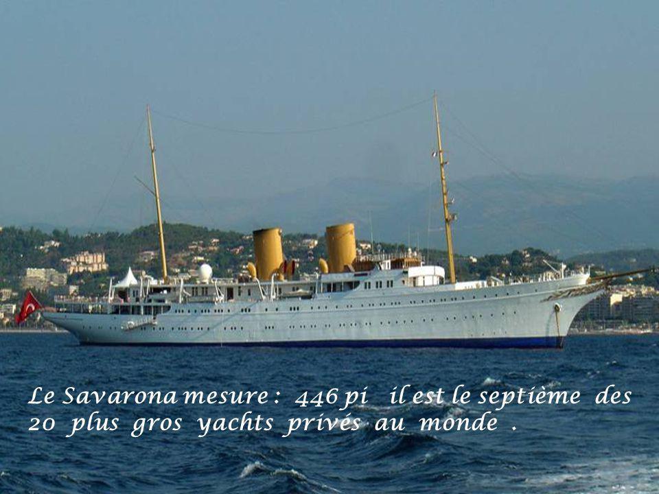 Le Savarona mesure : 446 pi il est le septième des 20 plus gros yachts privés au monde.