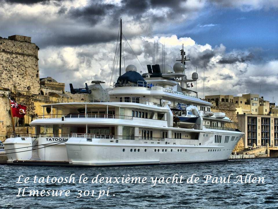 Le tatoosh le deuxième yacht de Paul Allen Il mesure 301 pi.