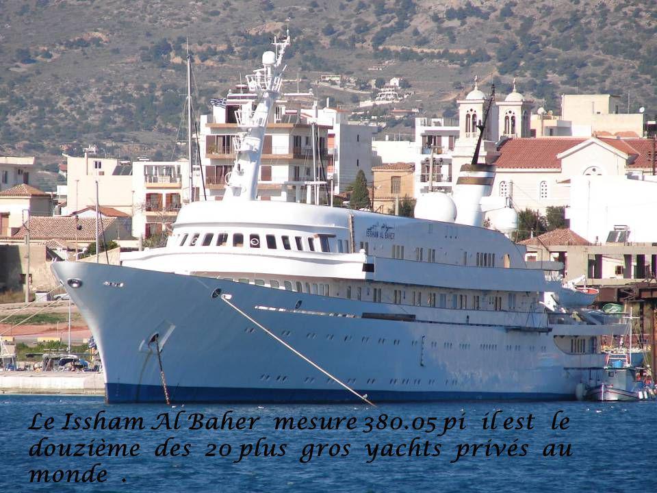 Le Issham Al Baher mesure 380.05 pi il est le douzième des 20 plus gros yachts privés au monde.