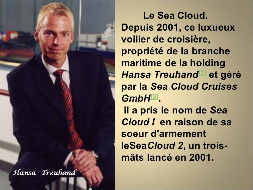 Hansa Treuhand Le Sea Cloud.