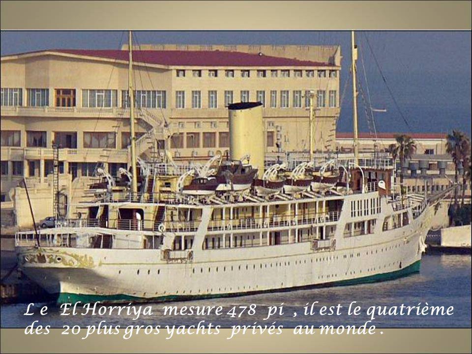 L e El Horriya mesure 478 pi, il est le quatrième des 20 plus gros yachts privés au monde.