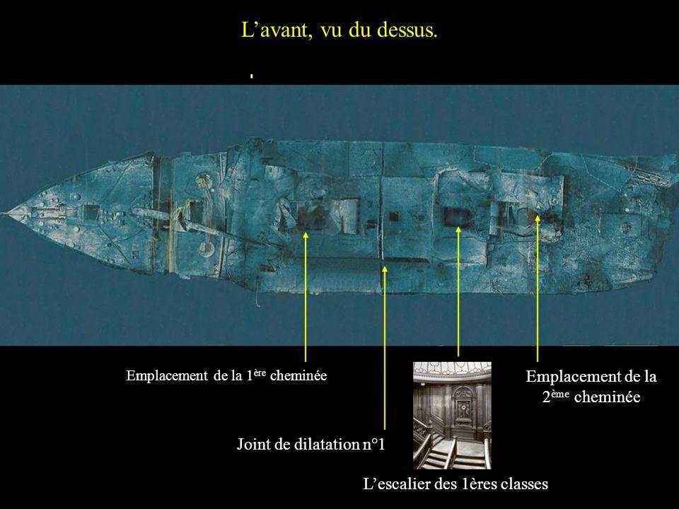 Lavant, vu du dessus. Emplacement de la 1 ère cheminée Joint de dilatation n°1 Emplacement de la 2 ème cheminée Lescalier des 1ères classes