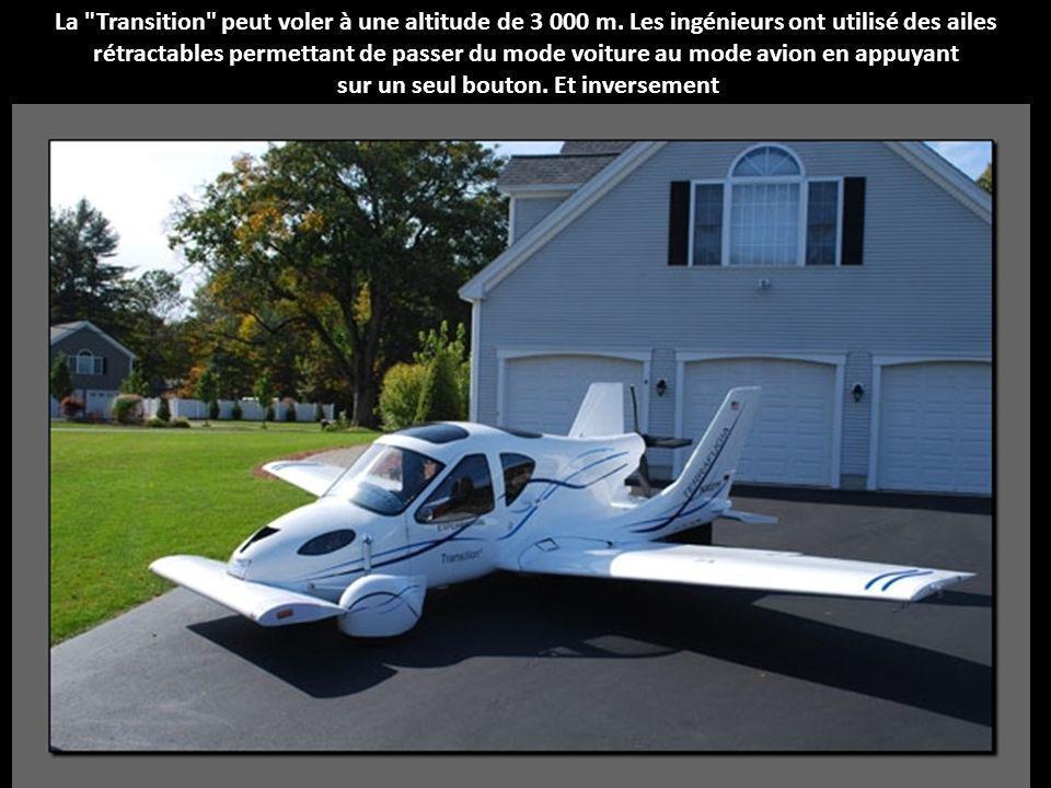 La Transition peut voler à une altitude de 3 000 m.