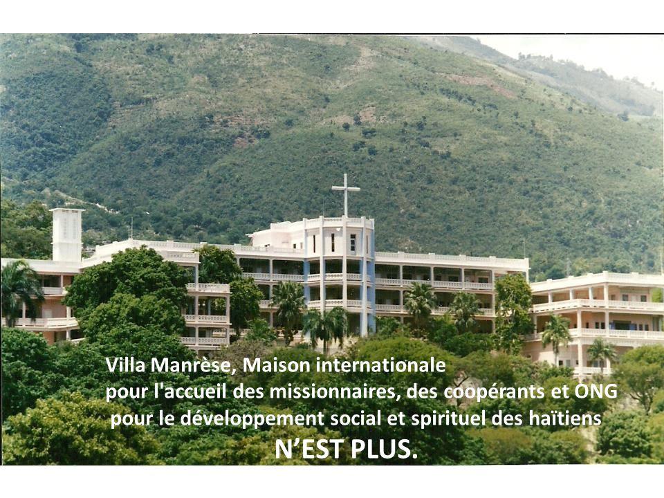 Villa Manrèse, Maison internationale pour l'accueil des missionnaires, des coopérants et ONG pour le développement social et spirituel des haïtiens NE