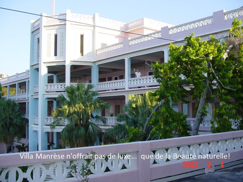 Sise en flanc de montagne, Villa Manrèse offrait une vue magnifique sur Port-au-Prince