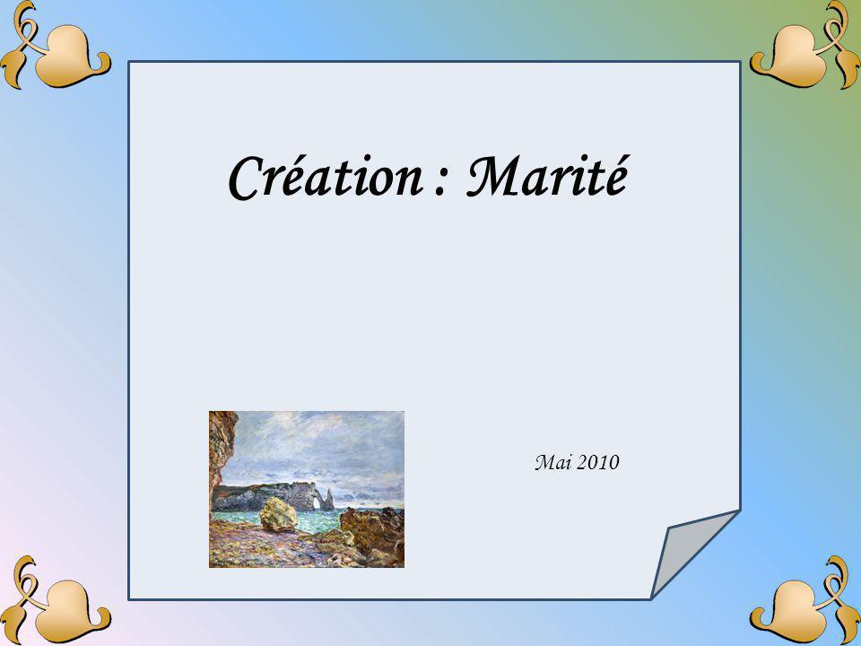 Mai 2010 Création : Marité