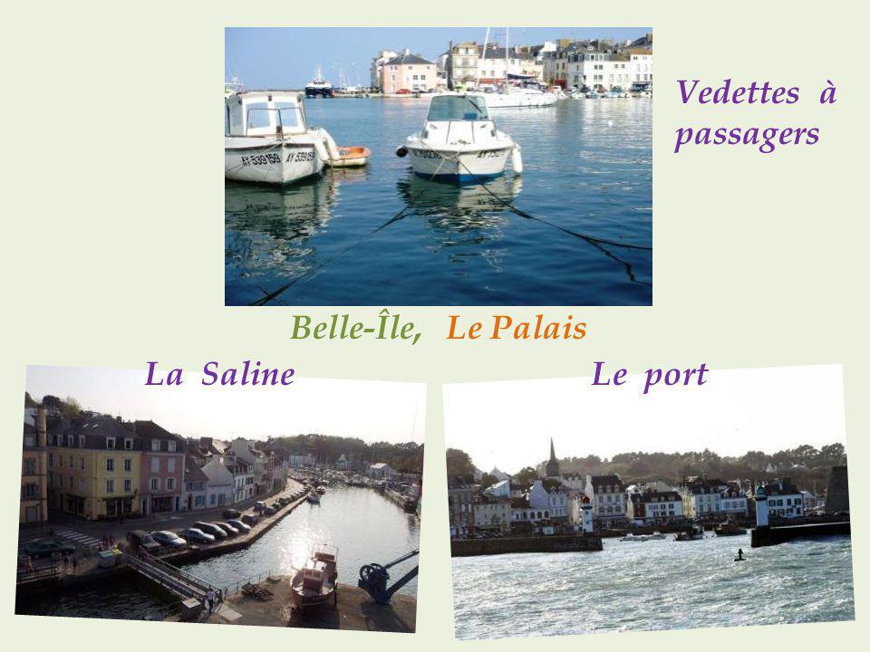 Vedettes à passagers Belle-Île, Le Palais La Saline Le port