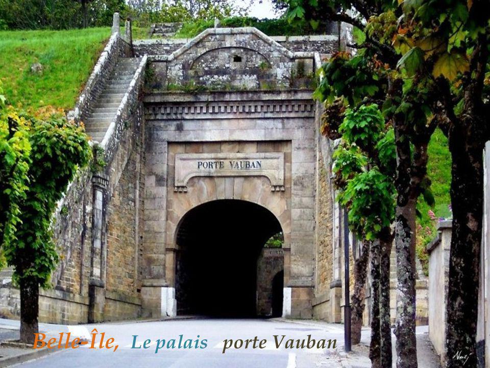Belle-Île, Le palais porte Vauban