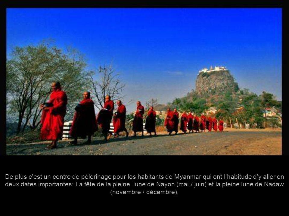 Beaucoup de légendes gravitent autour de ce Mont Popa et de son Monastère. Les boudistes le considèrent comme une montagne sacrée habitée par les dieu