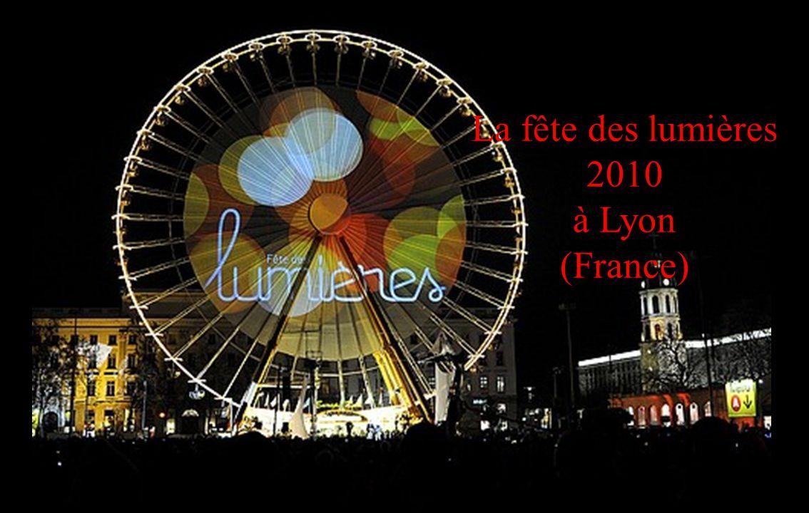 La fête des lumières 2010 à Lyon (France)