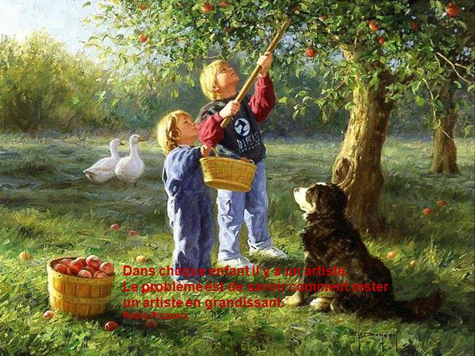 Dans chaque enfant il y a un artiste. Le problème est de savoir comment rester un artiste en grandissant. Pablo Picasso.