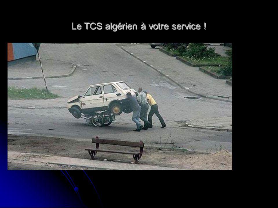 Le TCS algérien à votre service !