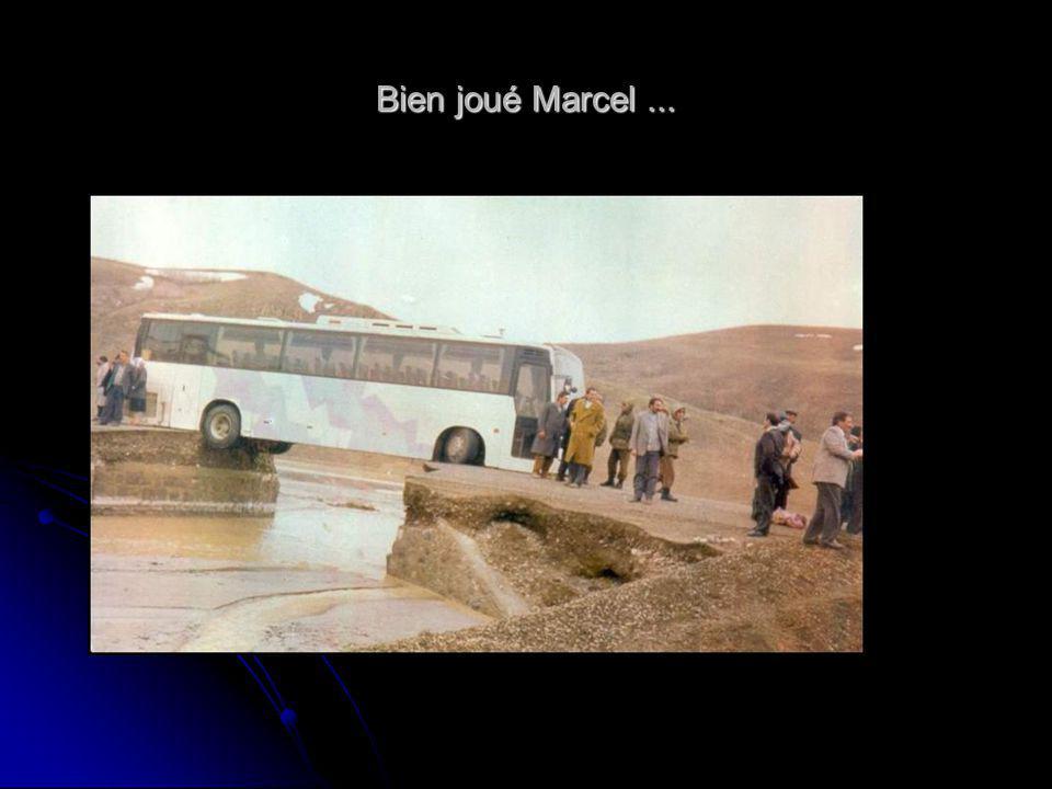 Bien joué Marcel...