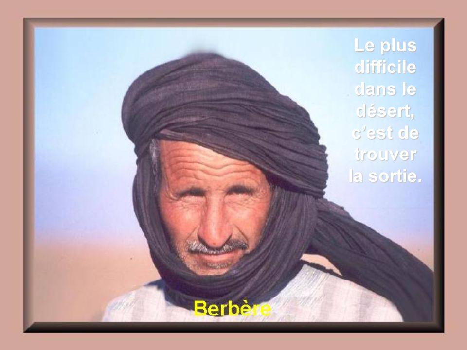 La Terre promise est toujours de lautre côté du désert.
