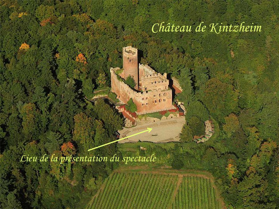 Château de Kintzheim Lieu de la présentation du spectacle