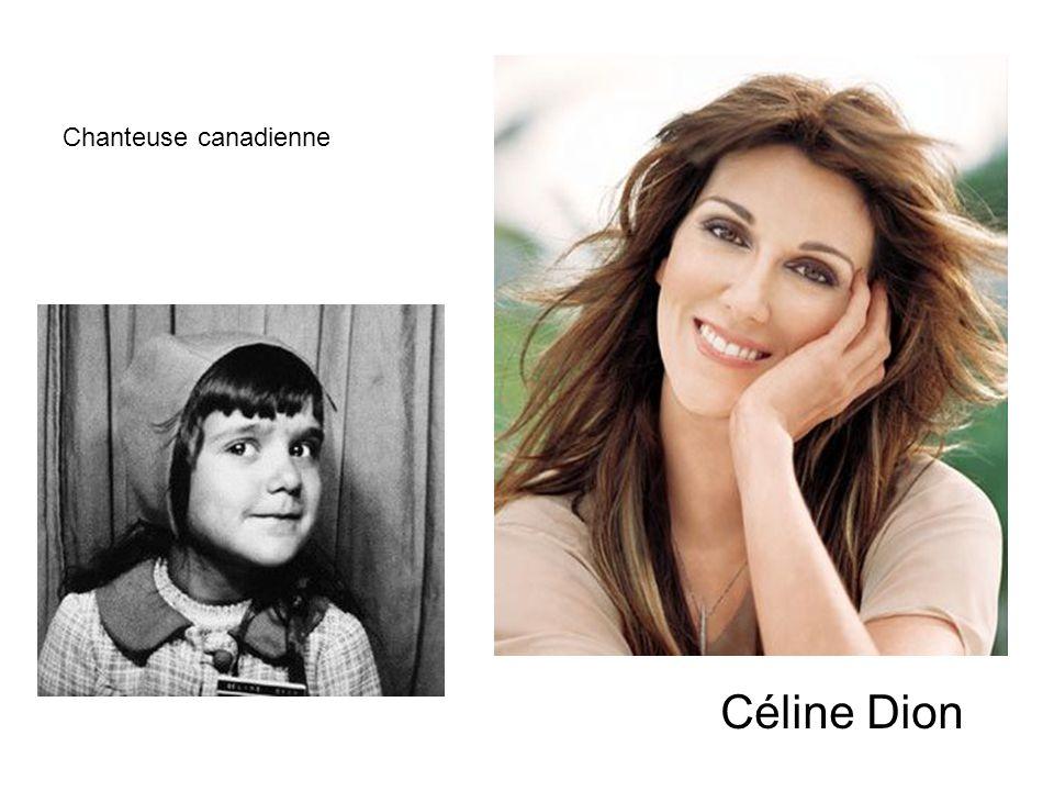 Céline Dion Chanteuse canadienne