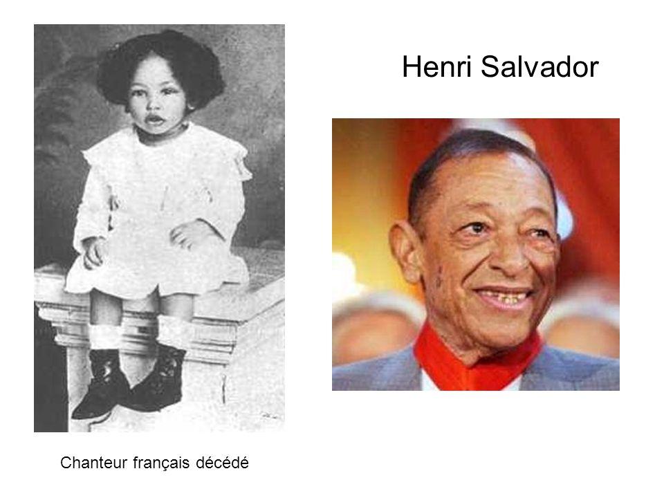 Henri Salvador Chanteur français décédé