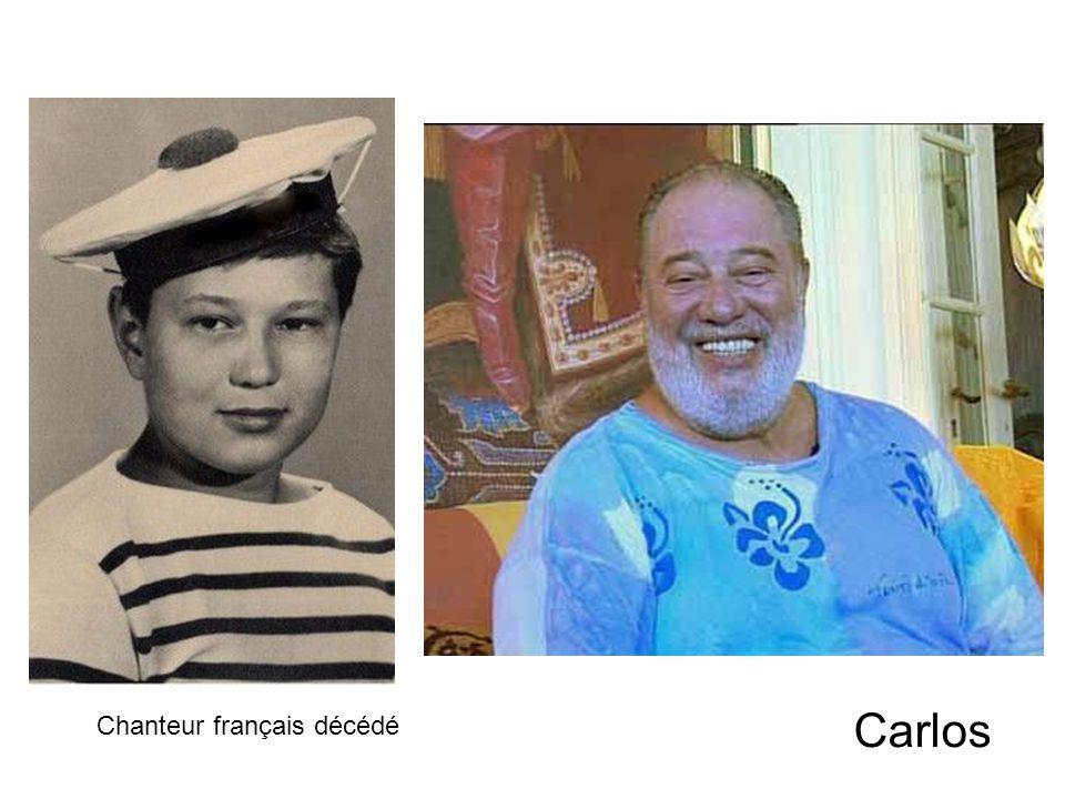 Carlos Chanteur français décédé