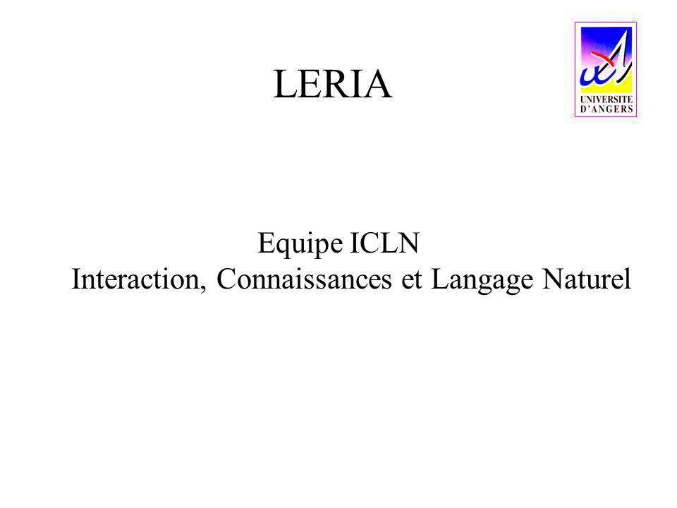 LERIA Equipe ICLN Interaction, Connaissances et Langage Naturel