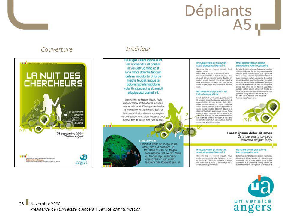 Novembre 2008 Présidence de l'Université d'Angers | Service communication 26 Dépliants A5 Couverture Intérieur