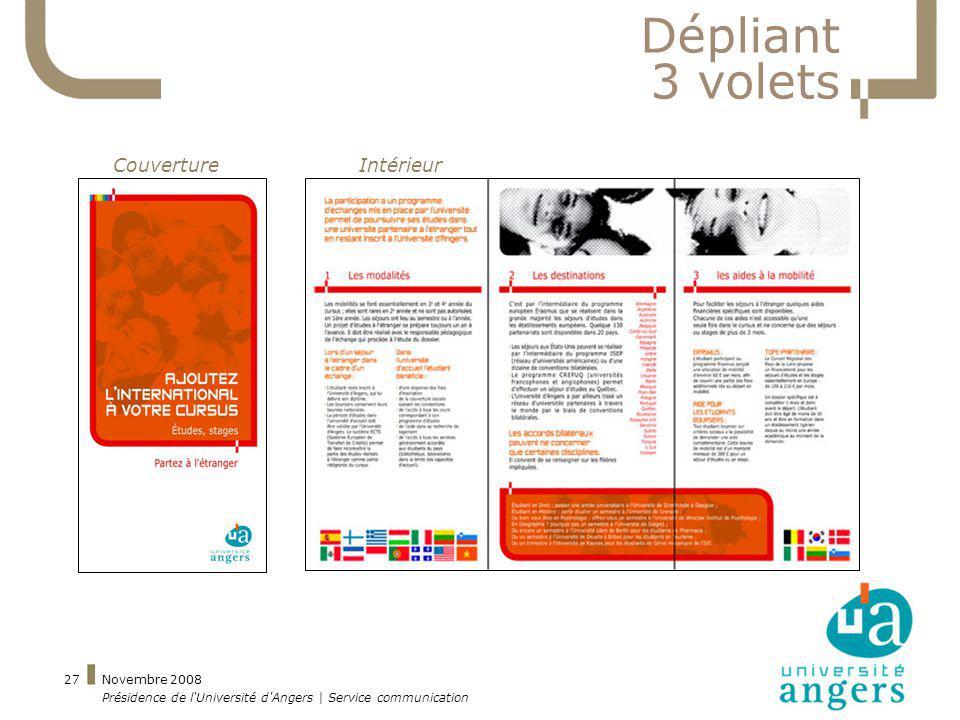 Novembre 2008 Présidence de l'Université d'Angers | Service communication 27 Dépliant 3 volets CouvertureIntérieur