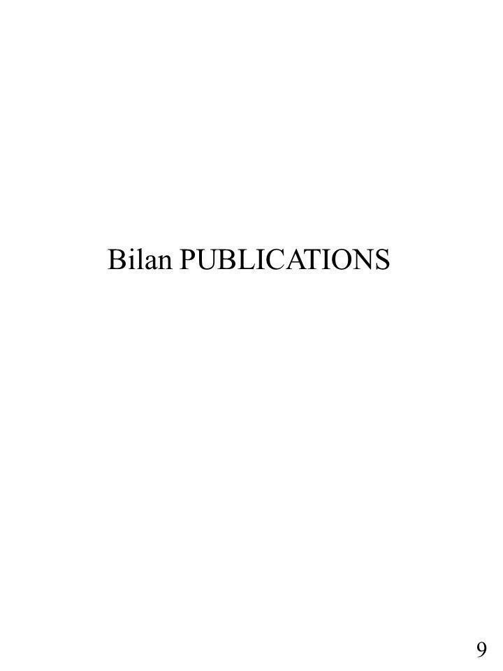 Chapitres de livres : 3 (CFM, cahier n°4) Articles publiés : 1 (JIE08, AFSSA) Articles soumis ou en préparation : 5 Participation congrès 2008 : - ISE08, March 08, Brésil - WFC08 Leipzig, 2 comm.