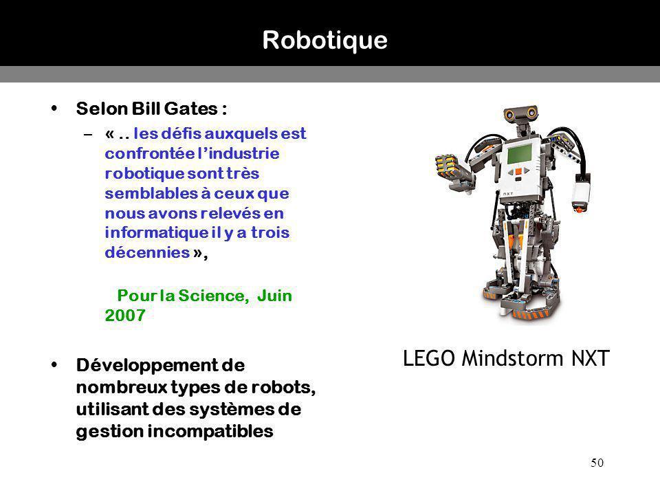 50 Robotique Selon Bill Gates : –«.. les défis auxquels est confrontée lindustrie robotique sont très semblables à ceux que nous avons relevés en info