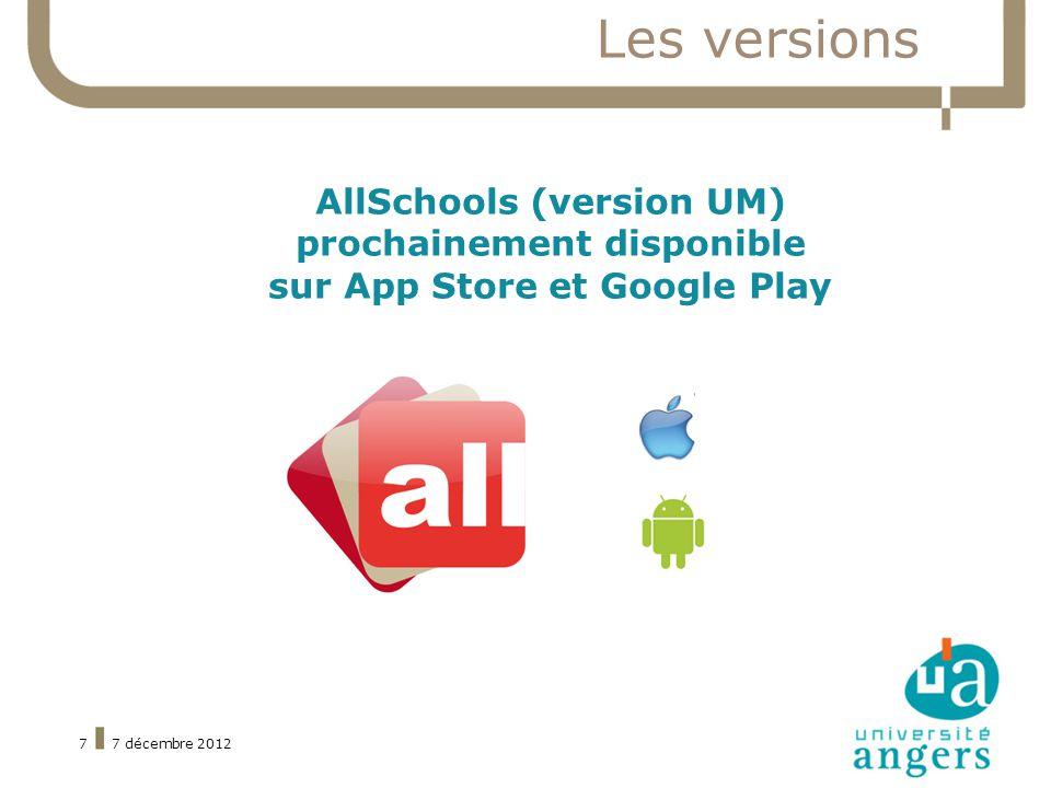 7 décembre 20127 Les versions AllSchools (version UM) prochainement disponible sur App Store et Google Play