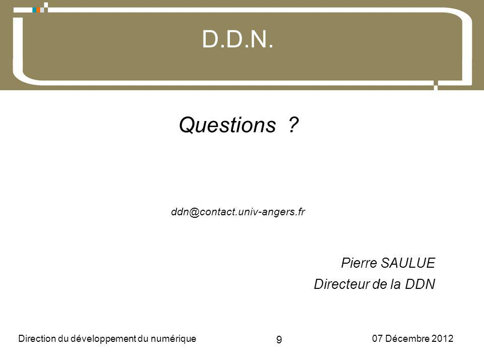 07 Décembre 2012Direction du développement du numérique 9 D.D.N.