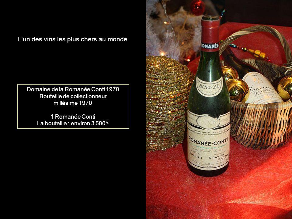 Domaine de la Romanée Conti 1970 Bouteille de collectionneur millésime 1970 1 Romanée Conti La bouteille : environ 3 500 Lun des vins les plus chers au monde
