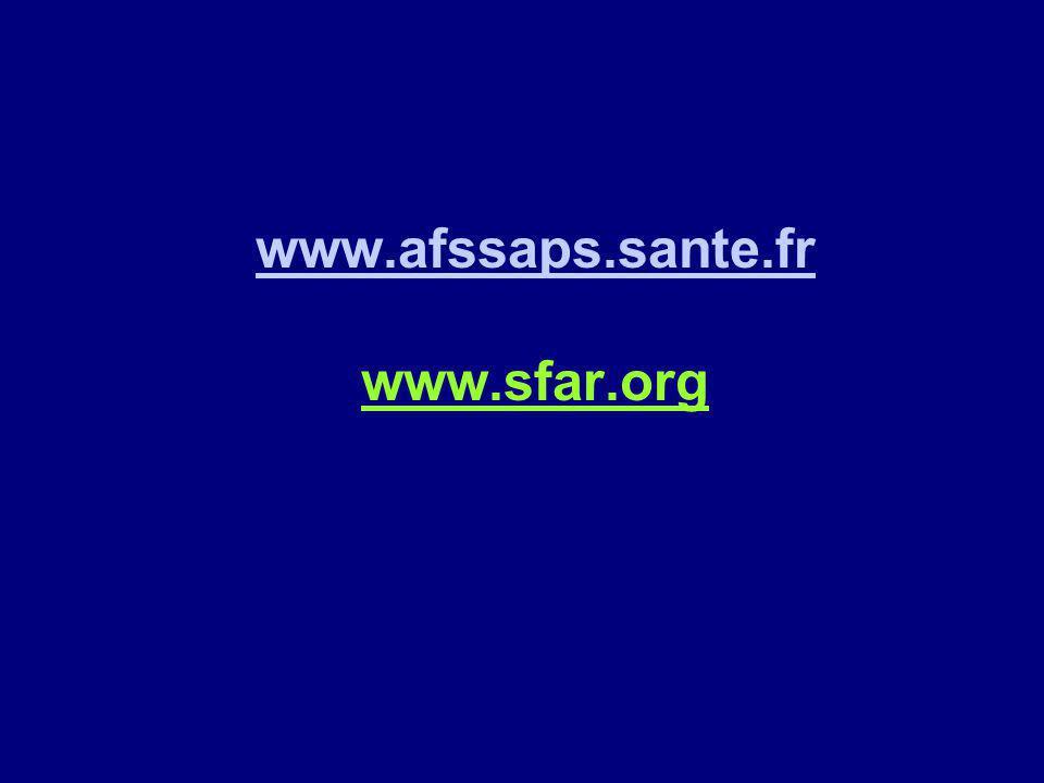 www.afssaps.sante.fr www.afssaps.sante.fr www.sfar.org
