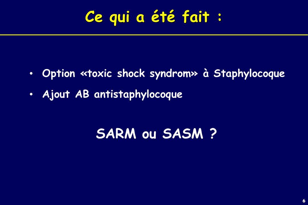 6 Ce qui a été fait : SARM ou SASM .