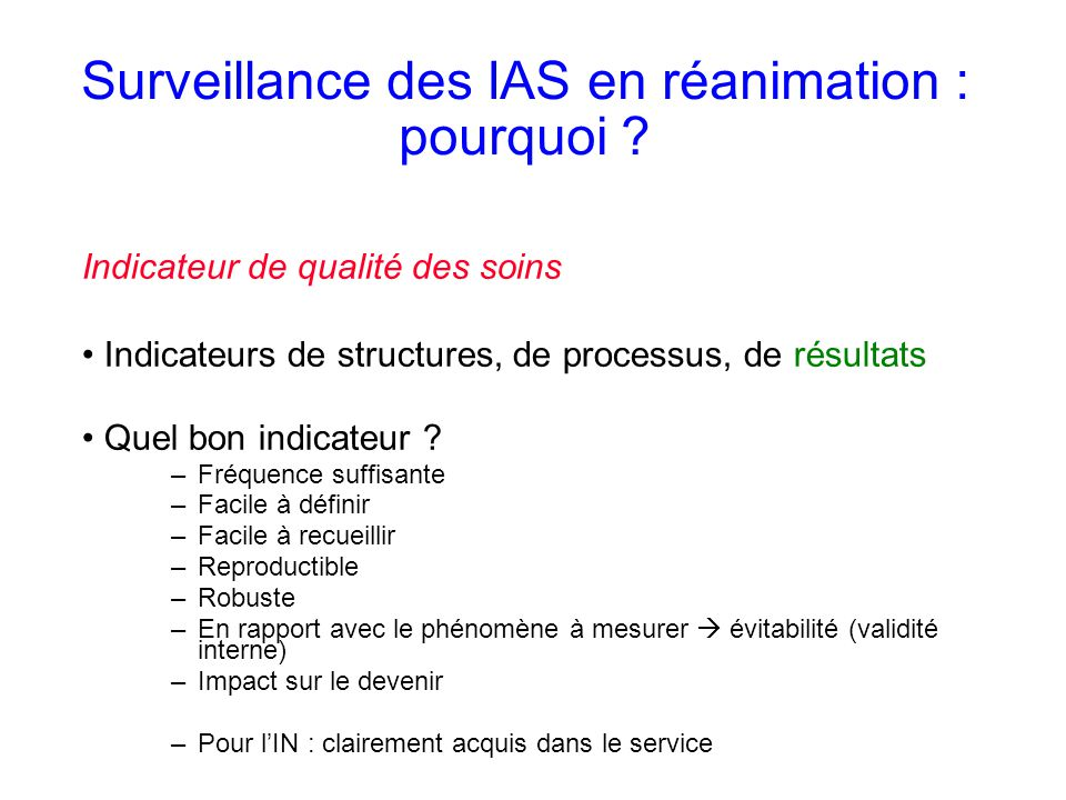 Surveillance des IAS en réanimation : pourquoi .
