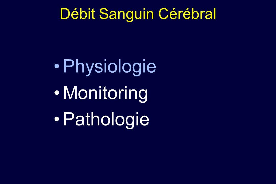 Physiologie Monitoring Pathologie Débit Sanguin Cérébral