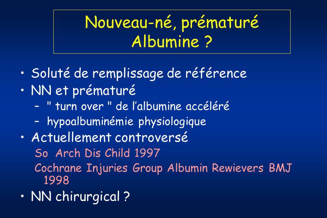 Nouveau-né, prématuré Albumine .