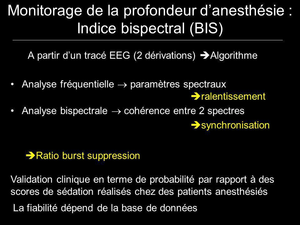 A partir dun tracé EEG (2 dérivations) Algorithme Analyse fréquentielle paramètres spectraux ralentissement Analyse bispectrale cohérence entre 2 spec